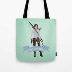 Fight Like a Girl: Lara Croft Tote Bag