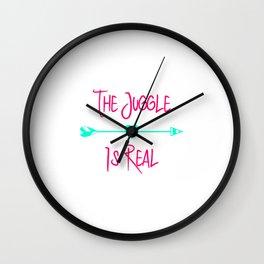 The Juggle is Real Fun Juggling Quote Wall Clock