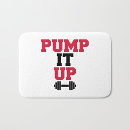 Pump It Up Gym Quote Bath Mat