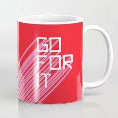 Go For It Mug