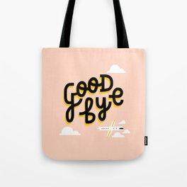 Goodbye Tote Bag