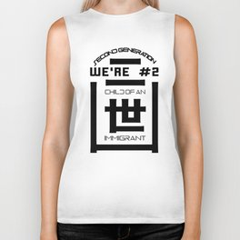 We're # 2! - Child of an Immigrant - Second Generation -  二世 Biker Tank