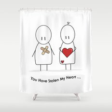 You Have Stolen My Heart Shower Curtain