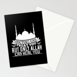 Islam - Doctors Can Treat You Allah Can Heal You Stationery Cards