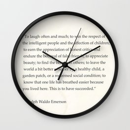 Ralph Waldo Emerson quote. To laugh often and much; to win the respect of the intelligent people and Wall Clock