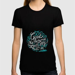 Good Old-Fashioned Lover Boy T-shirt