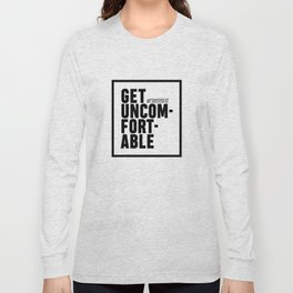 Get uncomfortable - Crossfit Long Sleeve T-shirt