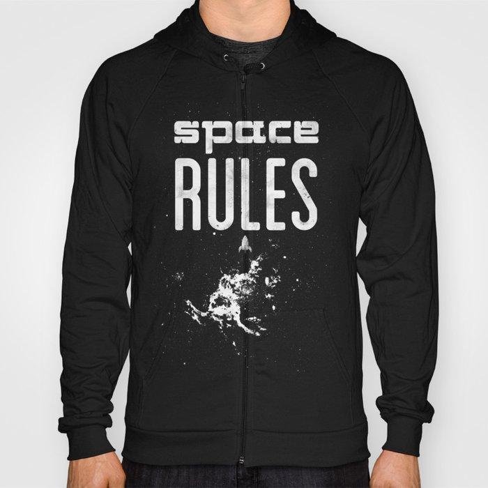 Space Rules Hoody