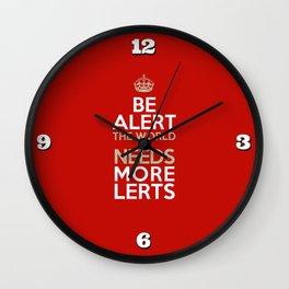 BE ALERT! Wall Clock
