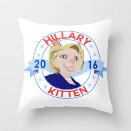 Hillary Kitten 2016 Throw Pillow