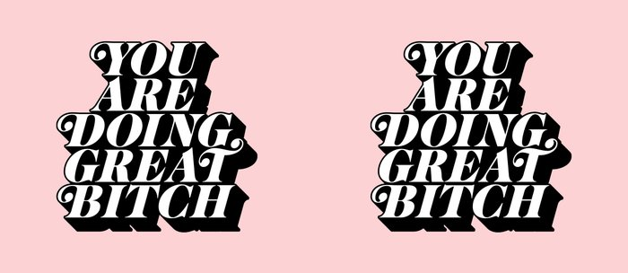 You Are Doing Great Bitch in pink and black typography Coffee Mug