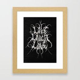 Live Laugh Love Quarantine Edition Framed Art Print