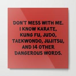 Dangerous Words Metal Print
