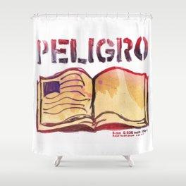 DANGER- PELIGRO Shower Curtain