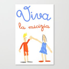 Viva la micizia (cheers the friendship) Canvas Print