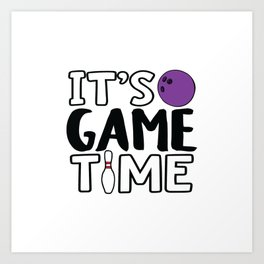 It's Game Time, Bowling Art Print
