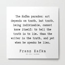 57  | Franz Kafka Quotes | 190910 Metal Print