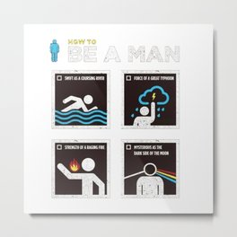 be a man Metal Print