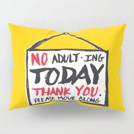 No Thank You Pillow Sham