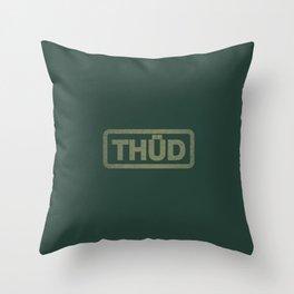 THÜD Throw Pillow