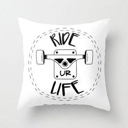 Ride your life Throw Pillow