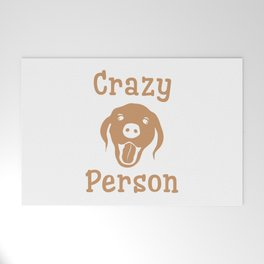 Crazy Dog Person [FOR WHITE] Welcome Mat