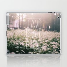 LEAVE IT ALL BEHIND_ Laptop & iPad Skin