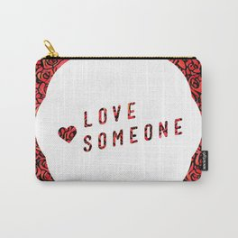 Love Someone Roses Carry-All Pouch
