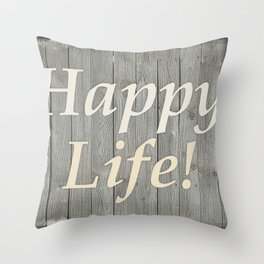 Happy Life Letters Shabby Style Poster Throw Pillow