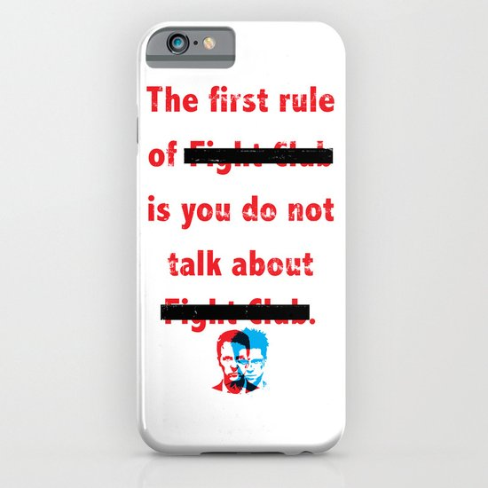 The First Rule of Fight Club... iPhone & iPod Case
