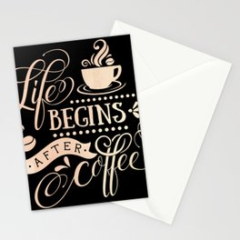 Life Begins After Coffee Caffeine Lovers Stationery Cards