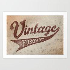 Vintage Forever Art Print