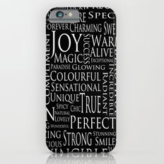 You Are All Of This And More!. iPhone 6s Slim Case