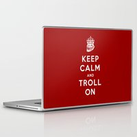 meme Laptop & iPad Skins featuring Keep Calm and Troll On (Troll, faces, Rage, meme, mashup) by SOULTHROW