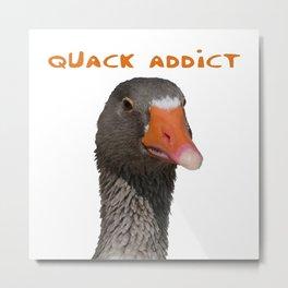 Quack Addict Metal Print