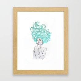 KEEP YOUR HEAD, HEELS & STANDARDS HIGH Framed Art Print
