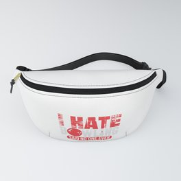 Bowler Bowling Hate Bowling Said No One Ever Fanny Pack