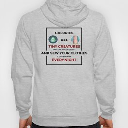 Stupid Calories Annoying Fats Hoody