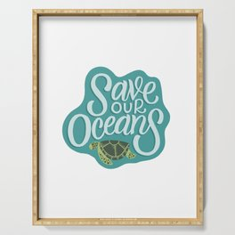 Save our Oceans Serving Tray