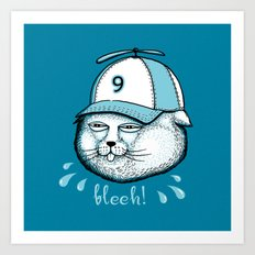 I have 9 lives, so Bleeh! Art Print