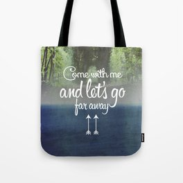 Far away (forest) Tote Bag