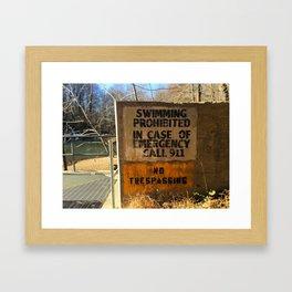 No Swimming At the Dam Framed Art Print