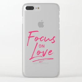 Focus on Love Clear iPhone Case