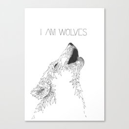I am Wolves Canvas Print