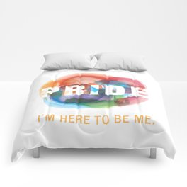 I'm here to be me. Comforters