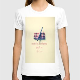 Creativity is Contagious -Pass it On  T-shirt