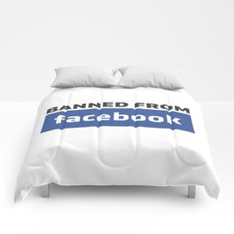 banned from facebook Comforters