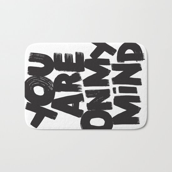 YOU ARE ON MY MIND Bath Mat