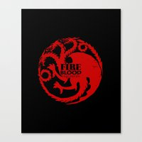 westeros Canvas Prints featuring Fire and Blood by Passion Grows Within