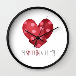 I'm Smitten With You Wall Clock